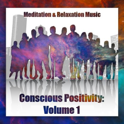 Conscious Positivity Volume 1 Front Cover