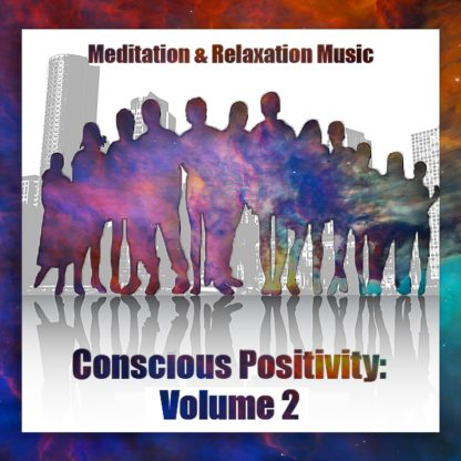 Conscious Positivity Volume 2 Front Cover